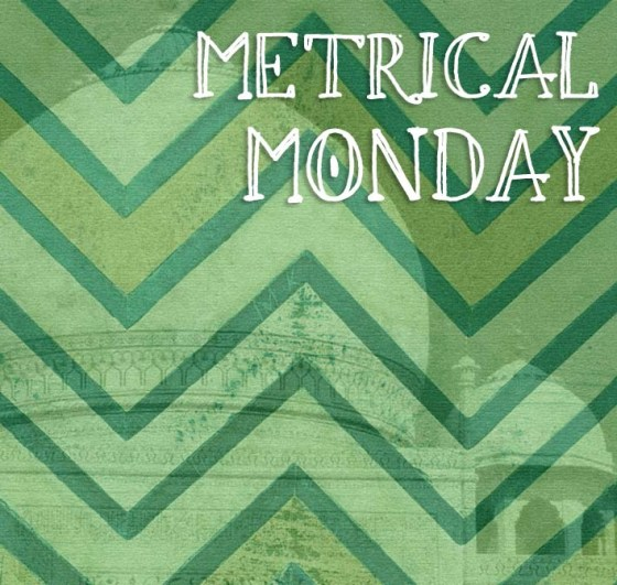 metrical Monday- green